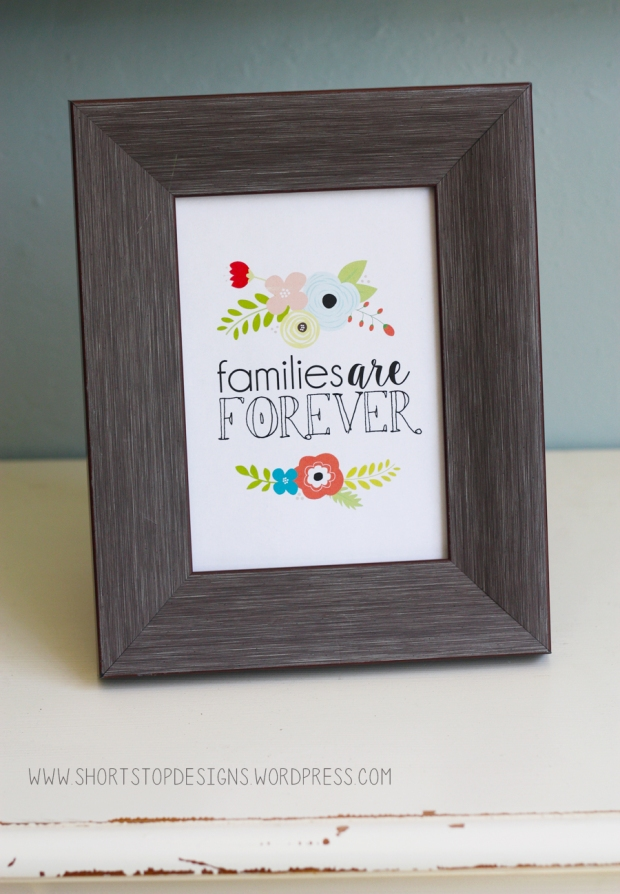 Families are Forever Printable